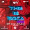 Download 2019 Soca | This Is Soca - Notting Hill Carnival Mix 2019 By DJ TFR Mp3