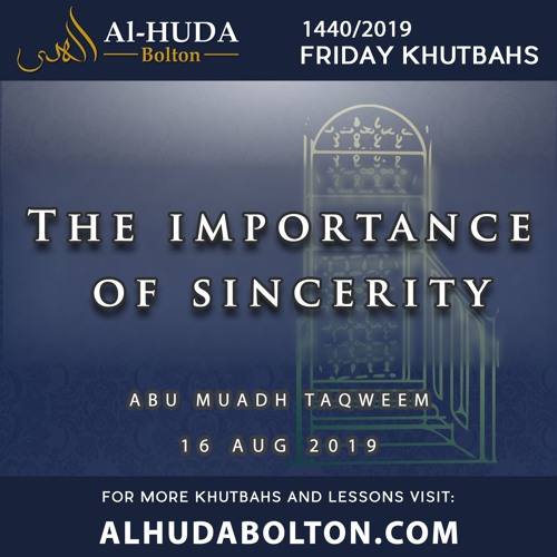 Khutbah: The Importance Of Sincerity