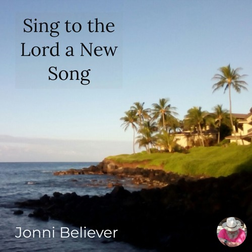 Sing to the Lord a New Song - Christian Praise Song 2019