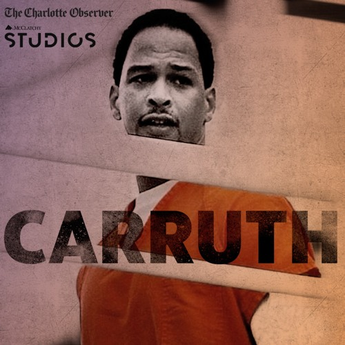 The Charlotte Observer: Carruth