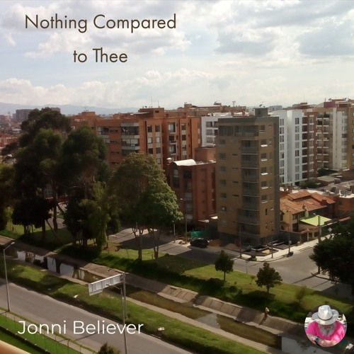 Nothing Compared to Thee - Christian Worship Song 2019