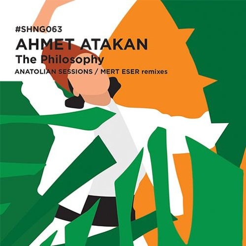 Ahmet Atakan - The Philosophy (Anatolian Sessions Remix)