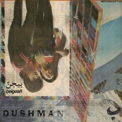 Beigean - Dushman (HOTCONCEPT001)