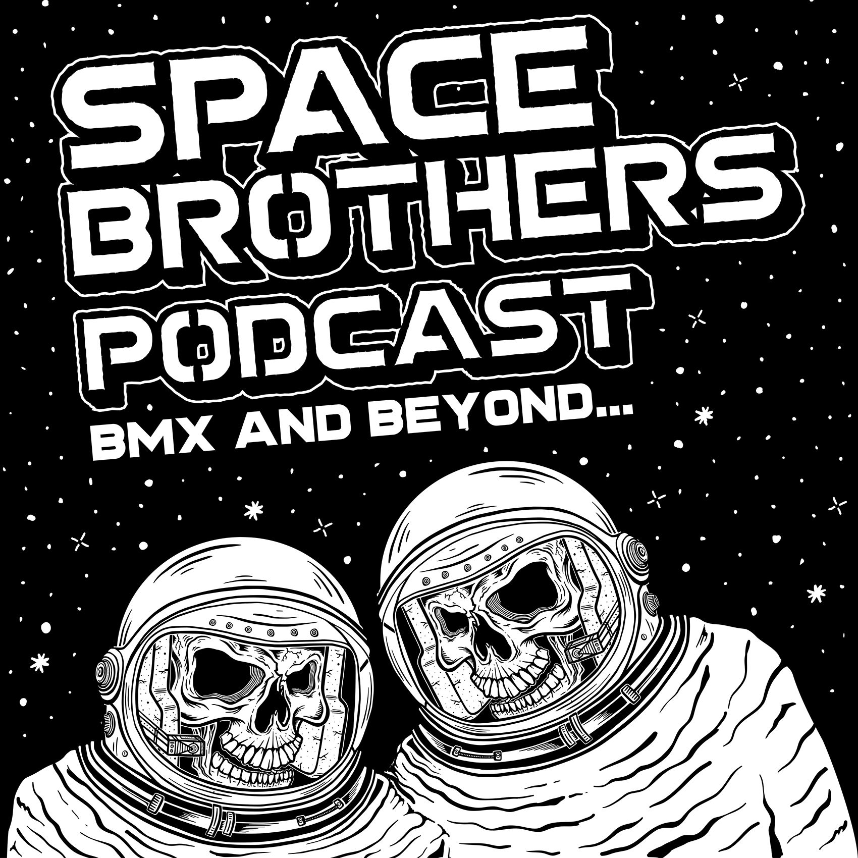 Episode 11 - X Games Shakedown – Space Brothers Podcast