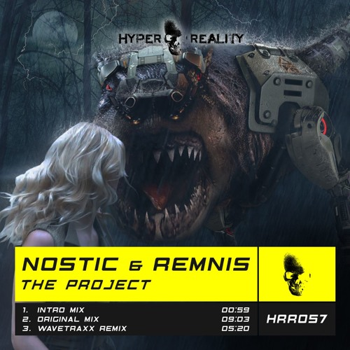 HRR057 Nostic & Remnis - The Project OUT NOW!!!