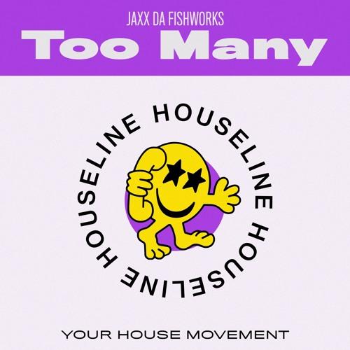 Too Many (Original Mix)