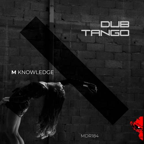 M Knowledge - Dub Tango