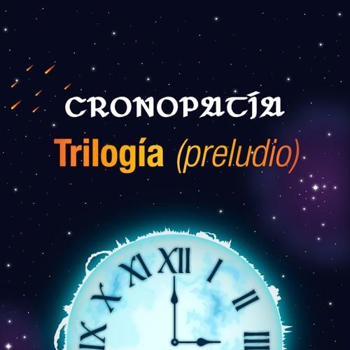 Trilogía (Preludio)