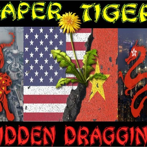 'PAPER TIGER – HIDDEN DRAGGING' - August 16, 2019