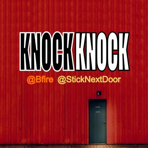 StickNextDoor x Bfire - Knock Knock