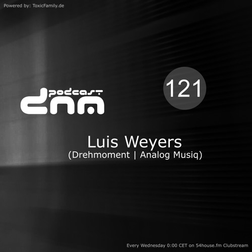 Digital Night Music Podcast 121 mixed by Luis Weyers