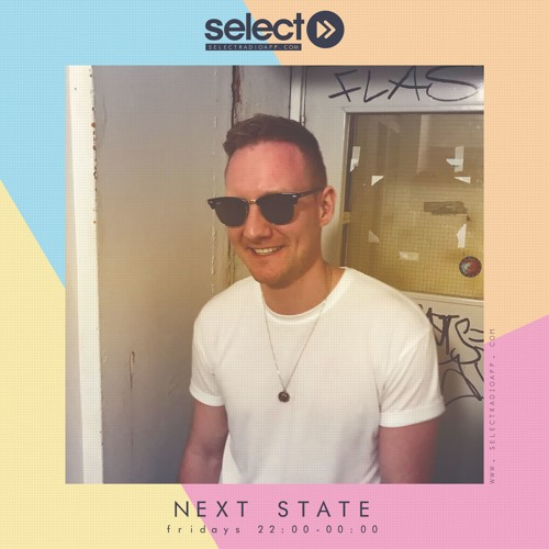 Next State on Select Radio (16th August 2019)