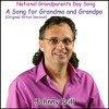A Song For Grandma And Grandpa (National Grandparents Day Song) [Original Artist Version]