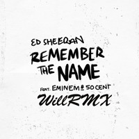 Cover mp3 Ed Sheeran - Remember The Name (feat  Eminem & 50