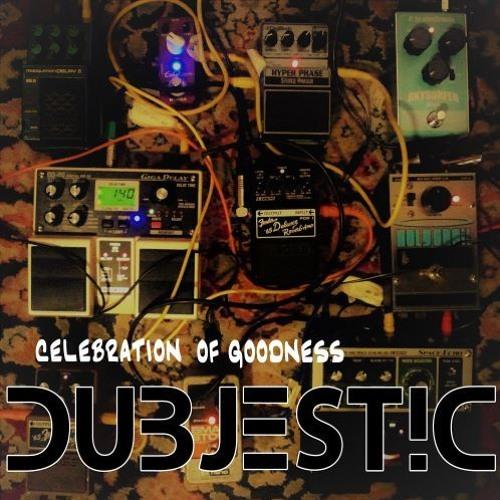 DUBJEST!C Celebration Of Goodness Albumsnippet