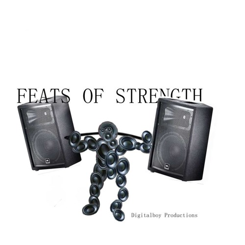 2019-08-11 Feats of Strength