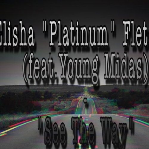 Platinum (feat.) Young Midas - See The Way