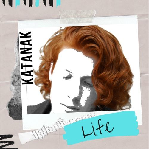 Life - Katanak - Mp3