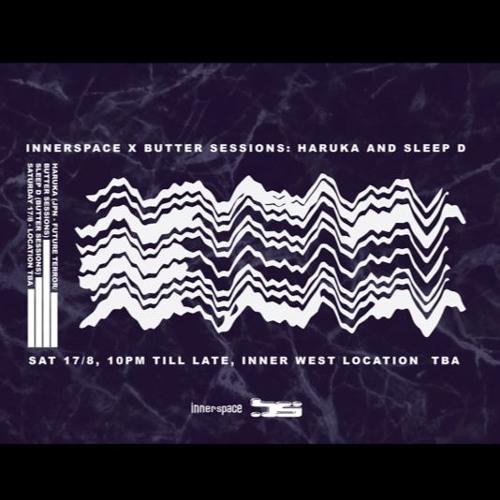 Innerspace presents Haruka & Sleep D (Josh Hoffman b2b Bloom warmup set)