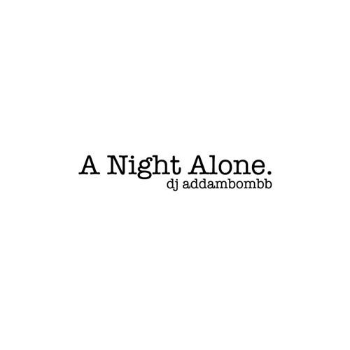 A Night Alone (original)