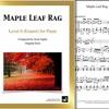 """""""Maple Leaf Rag"""" by Scott Joplin: Level 6 piano sheet music"""