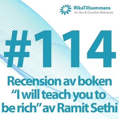 """#114 - Ramit Sethis 10 regler för ett rikt liv   Recension av boken """"I will teach you to be rich"""""""