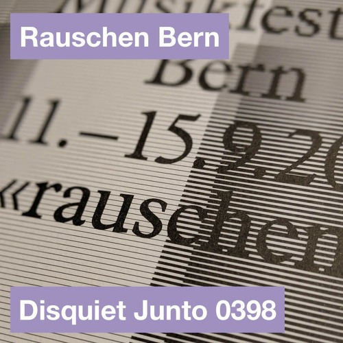 Rauschen und Gesang disquiet0398