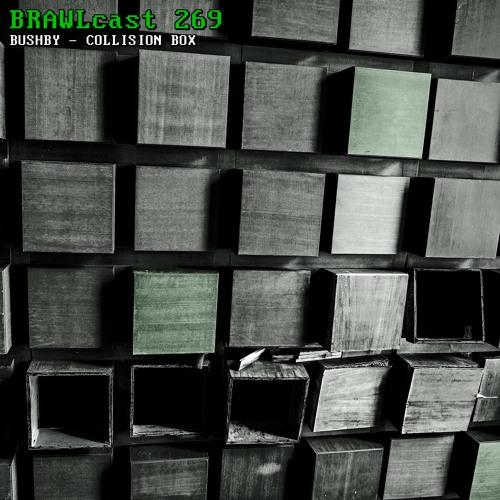 BRAWLcast 269 Bushby - Collision Box