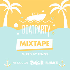 Panchi x The Couch x Bumaye - Boatparty Mixtape (Mixed by Lenny)