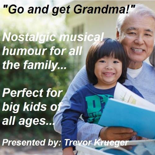 Go And Get Grandma 3