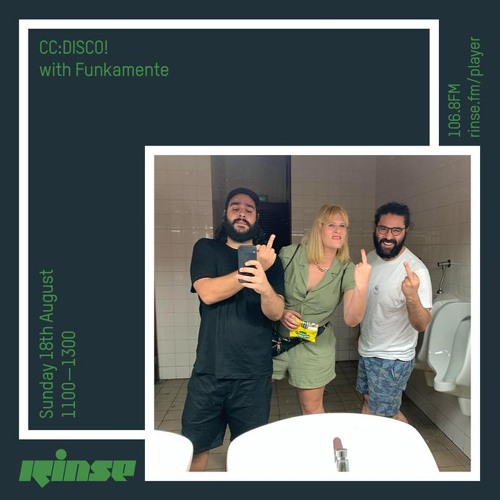 CC:DISCO! with Funkamente - 18 August 2019