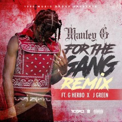 Mauley G FT G Herbo & JGreen - FOR THE GANG (OFFICIAL REMIX)