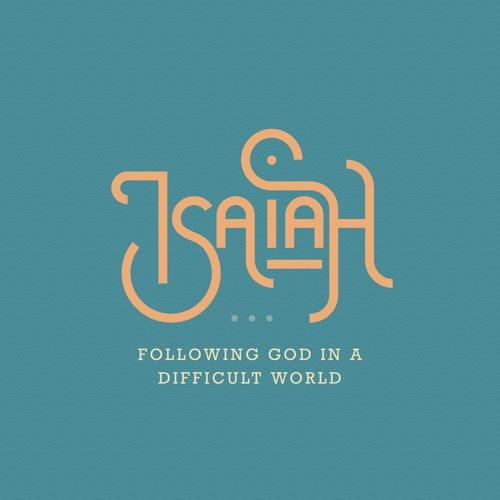 Isaiah: Good News To The Poor | Scott Sauls | August 18, 2019