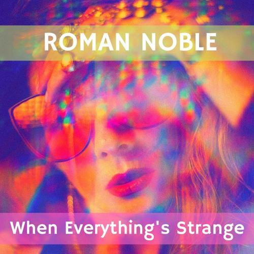 When Everything's Strange