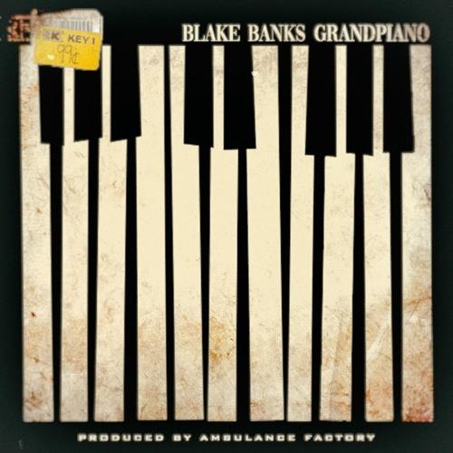 BLAKE BANKS - GRAND PIANO