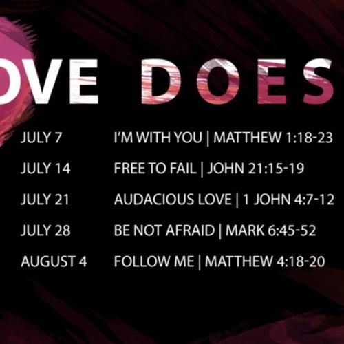 Love Does: Follow Me | Matthew 4:18-20 | Sermon by Pastor Amy