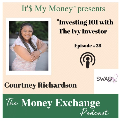 Investing 101 with The Ivy Investor - Eps. 28