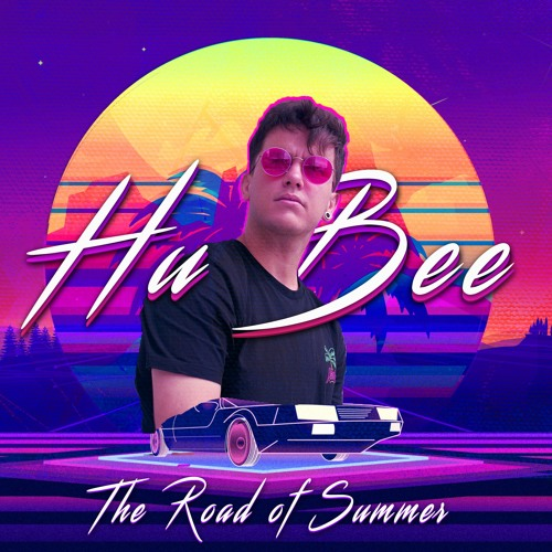 Hu Bee - The Road Of Summer ( OUT NOW @ TED records )