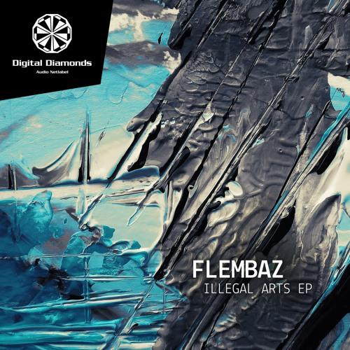 Flembaz - Illegal Arts (Anyer Quantum Remix) [Digital Diamonds]