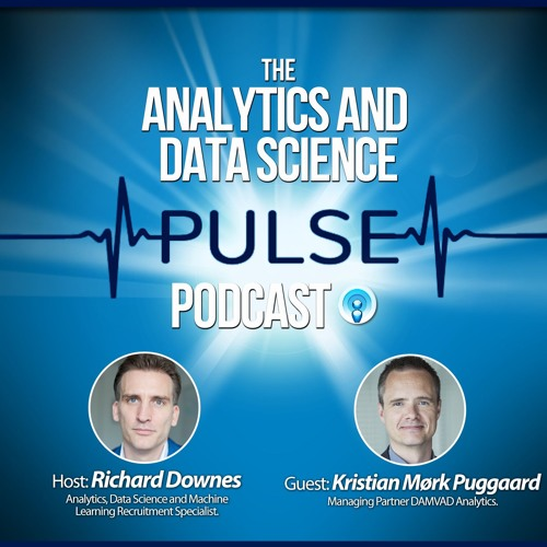 Analytics And Data Science Pulse - #003. Q&A With Kristian Mørk Puggaard Of DAMVAD