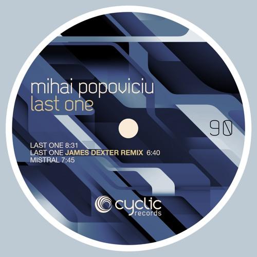 Mihai Popoviciu - Last One (James Dexter Remix) (CYC90)
