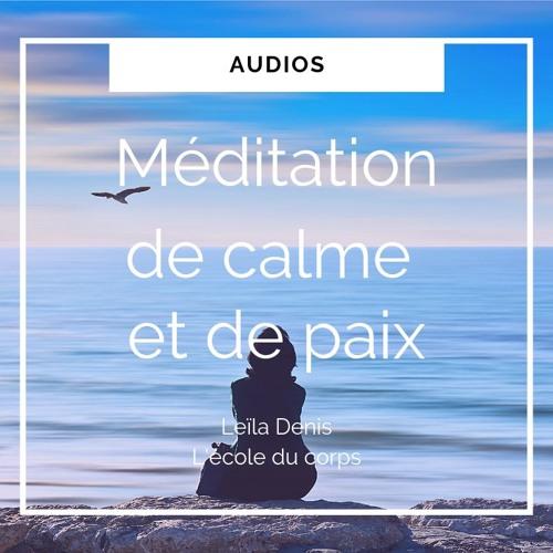 Relaxation-méditation de Calme et de Paix