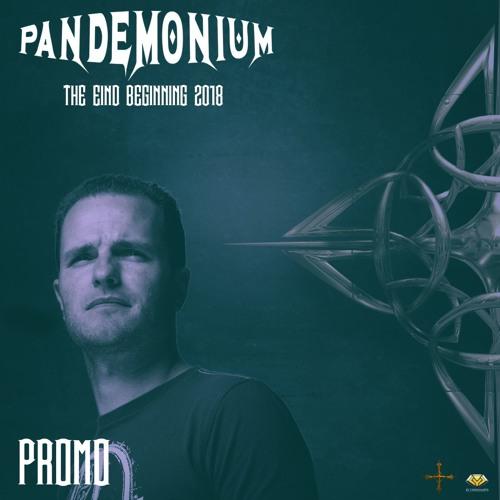 Promo - Pandemonium The End/Beginning 2018