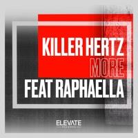 Killer Hertz - More ft. Raphaella