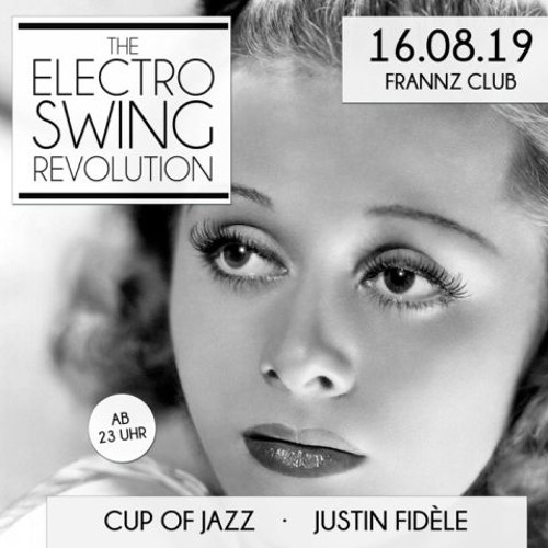 Electro Swing Revolution at Frannz
