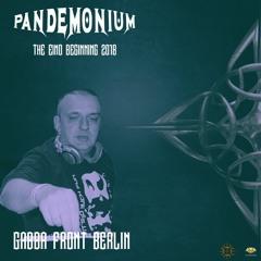 Gabba Front Berlin - Pandemonium The End/Beginning 2018