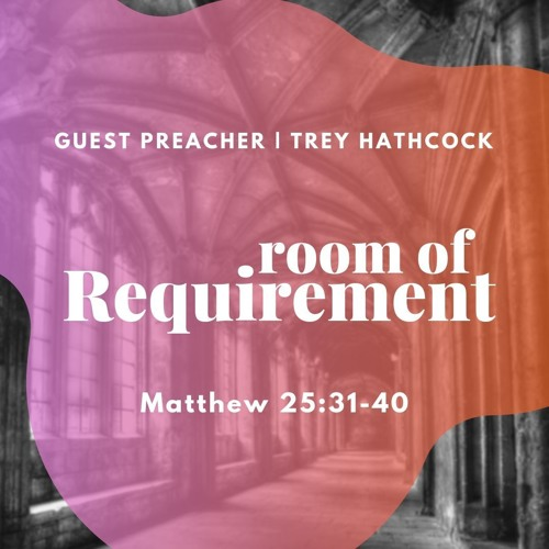 Trey Hathcock | Room of Requirement