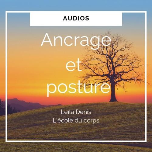 Ancrage et Posture