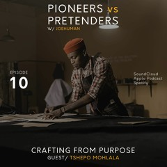 Crafting From Purpose with Tshepo Mohlala