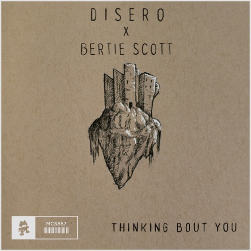 Disero & Bertie Scott - Thinking Bout You